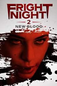 คืนนี้ผีมาตามนัด 2 ดุฝังเขี้ยว Fright Night 2: New Blood (2013)