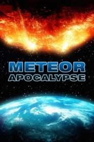 มหาวิบัติอุกกาบาตล้างโลก Meteor Apocalypse (2010)