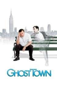 เมืองผีเพี้ยน เปลี่ยนรักป่วน Ghost Town (2008)