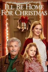 ของขวัญรักวันคริสต์มาส I'll Be Home for Christmas (2016)