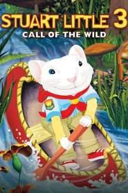 สจ๊วต ลิตเติ้ล เจ้าหนูแสนซน 3 Stuart Little 3: Call of the Wild (2005)
