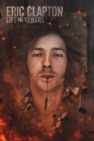 เอริก แคลปตัน Eric Clapton: Life in 12 Bars (2018)