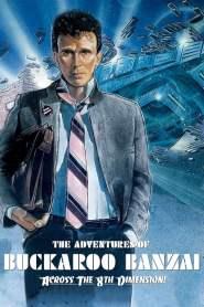 บั๊คการู บันไซ ยอดคนบ๊องส์ตะลุยมิติบวมส์ The Adventures of Buckaroo Banzai Across the 8th Dimension (1984)
