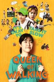 วิ่งสู้ฝัน ฉันสู้ตาย Queen of Walking (2016)