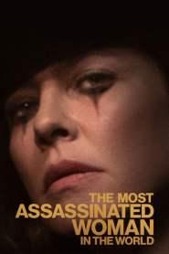 ราชินีฉากสยอง The Most Assassinated Woman in the World (2018)