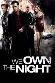 เฉือนคมคนพันธุ์โหด We Own the Night (2007)