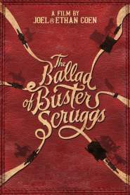 ลำนำของบัสเตอร์ สกรั๊กส์ The Ballad of Buster Scruggs (2018)