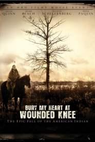 ฝังหัวใจข้าไว้ที่วูนเด็ดนี Bury My Heart at Wounded Knee (2007)