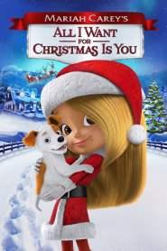 มารายห์ แครีย์ส ออลไอวอนต์ฟอร์คริสต์มาสอิสยู Mariah Carey's All I Want for Christmas Is You (2017)