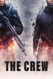 ปล้นท้าทรชน The Crew (2016)