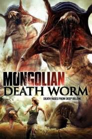 หนอนยักษ์เลื้อยทะลุโลก Mongolian Death Worm (2010)
