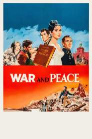 สงครามและสันติภาพ War and Peace (1956)