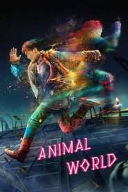 เจิ้งไค ฮีโร่เกรียนกู้โลก Animal World (2018)
