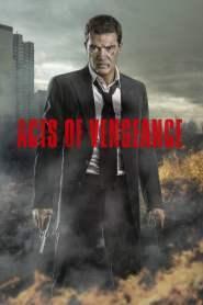 ฝังแค้นพยัคฆ์ระห่ำ Acts of Vengeance (2017)