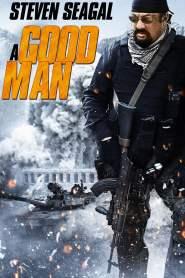 โคตรคนดีเดือด A Good Man (2014)