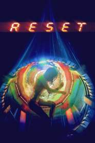 ย้อนเวลา ล่าทะลุมิติ Reset (2017)