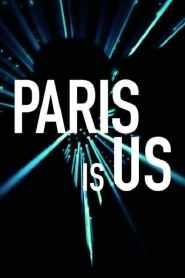 ปารีสแห่งรัก Paris Is Us (2019)