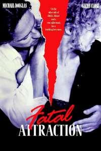 เสน่ห์มรณะ Fatal Attraction (1987)