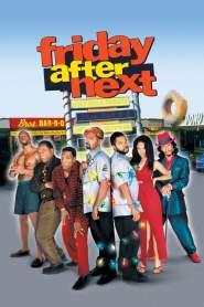 ศุกร์! ป่วน…ก๊วนแสบ Friday After Next (2002)