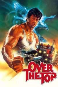 พ่อครับ อย่ายอมแพ้ Over the Top (1987)