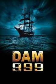 เขื่อนวิปโยควันโลกแตก Dam 999 (2011)