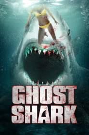 ฉลามปีศาจ Ghost Shark (2013)