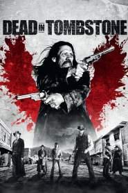 เพชฌฆาตพันธุ์นรก Dead in Tombstone (2013)