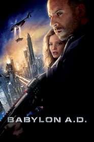 ภารกิจดุ กุมชะตาโลก Babylon A.D. (2008)