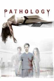 อำมหิตหลอนดับจิต Pathology (2008)