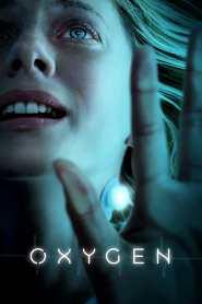 ออกซิเจน Oxygen (2021)