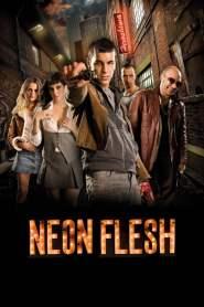 แสบ!! แบบมาเฟีย Neon Flesh (2010)