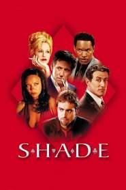 ซ้อนเหลี่ยม ซ่อนกล คนมหาประลัย Shade (2003)