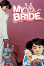 จับยัยตัวจุ้นมาแต่งงาน My Little Bride (2004)