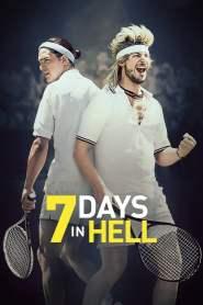 7 วันมันส์แมทซ์นรก 7 Days in Hell (2015)