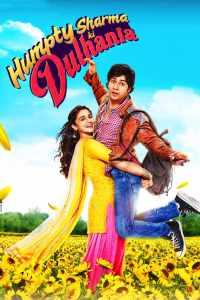 เจ้าสาววุ่นวายของนายฮัมพ์ตี้ ชาร์มา Humpty Sharma Ki Dulhania (2014)