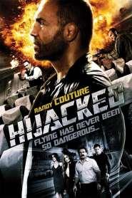 ดับคนเดือด ปล้นระฟ้า Hijacked (2012)