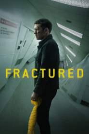 แตกหัก Fractured (2019)