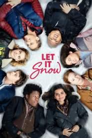 อุ่นรักฤดูหนาว Let It Snow (2019)