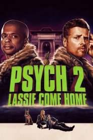 ไซก์ แก๊งสืบจิตป่วน 2: พาลูกพี่กลับบ้าน Psych 2: Lassie Come Home (2020)