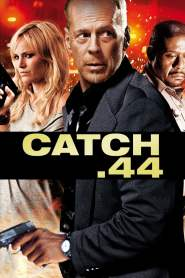 ตลบแผนปล้นคนพันธุ์แสบ Catch.44 (2011)