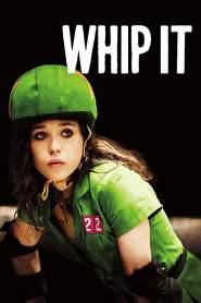 วิปอิท สาวจี๊ด หัวใจ 4 ล้อ Whip It (2009)