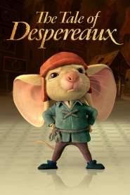 เดเปอโร…รักยิ่งใหญ่จากใจดวงเล็ก The Tale of Despereaux (2008)