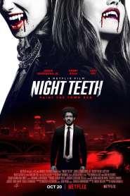 เขี้ยวราตรี Night Teeth (2021)