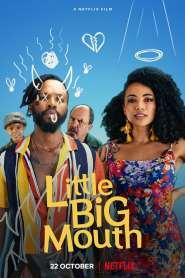 ลิตเติ้ล บิ๊ก เมาท์ Little Big Mouth (2021)