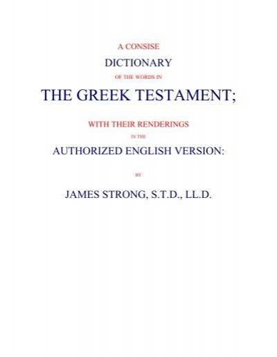 Arti Kata Strong : strong, Strong's, Greek, Dictionary
