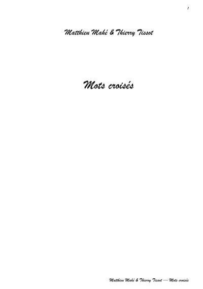 Homme Peu Reveur Mots Fléchés : homme, reveur, fléchés, Matthieu, Mahé, Thierry, Tissot, Croisés