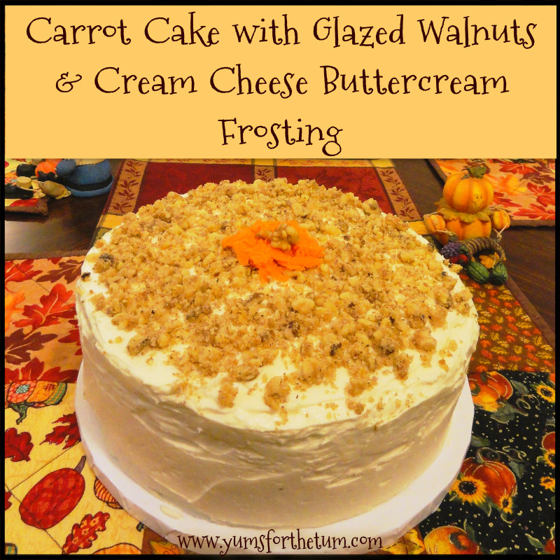 Carrot Cake with Glazed Walnuts & Cream Cheese Buttercream Frosting