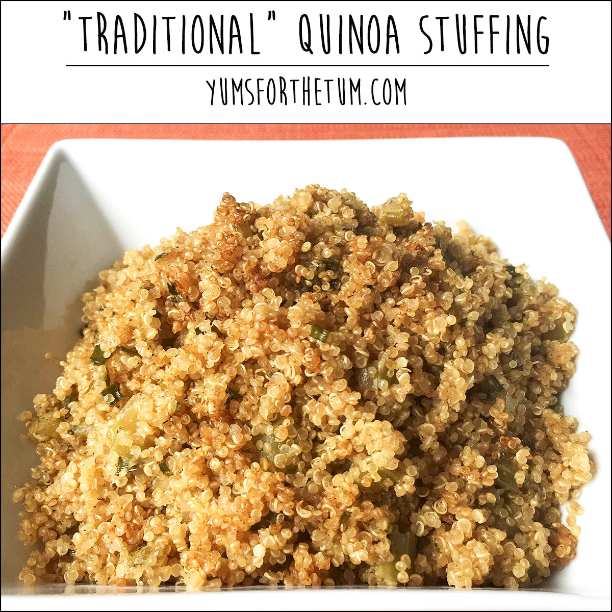 Traditional Quinoa Stuffing