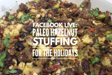 Paleo Hazelnut Stuffing for the Holidays