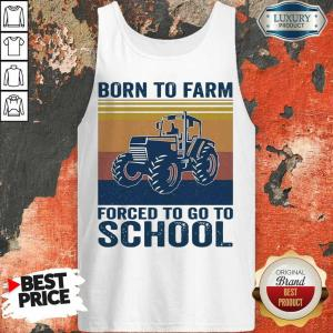 Worried Born Farm Forced To Go To School 5 Tank Top